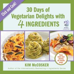 30 Days of Vegetarian Delights with 4 Ingredients