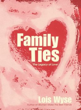 Family Ties: The Legacy of Love
