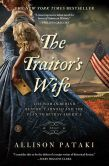 Book Cover Image. Title: The Traitor's Wife, Author: Allison Pataki