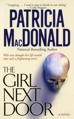 The Girl Next Door: A Novel