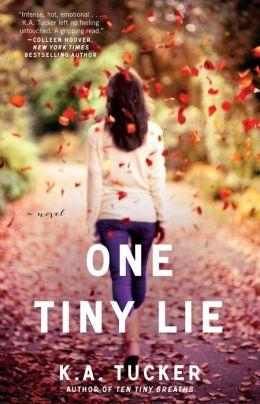 One Tiny Lie (Ten Tiny Breaths Series #2)