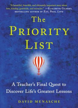 The Priority List: A Teacher's Final Quest to Discover Life's Greatest Lessons