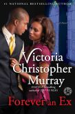 Book Cover Image. Title: Forever an Ex, Author: Victoria Christopher Murray