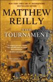 Book Cover Image. Title: The Tournament, Author: Matthew Reilly