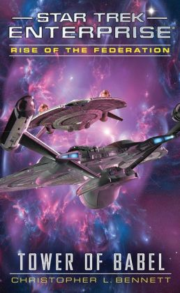 Star Trek: Enterprise: Rise of the Federation: Tower of Babel