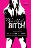 Book Cover Image. Title: Beautiful Bitch, Author: Christina Lauren