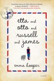 Book Cover Image. Title: Etta and Otto and Russell and James, Author: Emma Hooper