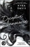 Book Cover Image. Title: Deceptive Innocence, Part One, Author: Kyra Davis