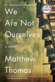 Book Cover Image. Title: We Are Not Ourselves:  A Novel, Author: Matthew Thomas