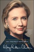 Book Cover Image. Title: Decisiones dif�ciles (Hard Choices), Author: Hillary Rodham Clinton