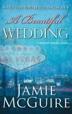 Book Cover Image. Title: A Beautiful Wedding:  A Novella, Author: Jamie McGuire