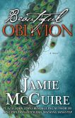 Book Cover Image. Title: Beautiful Oblivion, Author: Jamie McGuire
