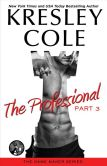 Book Cover Image. Title: The Professional:  Part 3, Author: Kresley Cole