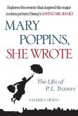 Book Cover Image. Title: Mary Poppins, She Wrote:  The Life of P. L. Travers, Author: Valerie Lawson