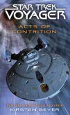 Book Cover Image. Title: Star Trek:  Voyager: Acts of Contrition, Author: Kirsten Beyer
