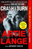 Book Cover Image. Title: Crash and Burn, Author: Artie Lange