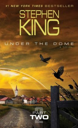 Under the Dome: Part 2