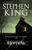 Book Cover Image. Title: Revival:  A Novel, Author: Stephen King