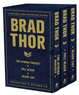 Brad Thor Collector's Edition #4: The Athena Project, Full Black, and Black List