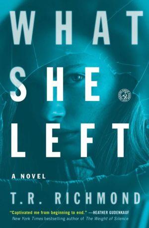 What She Left: A Novel