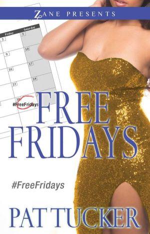 Free Fridays: A Novel