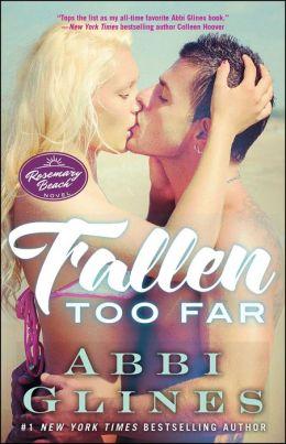 Fallen Too Far (Rosemary Beach Series)
