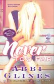 Book Cover Image. Title: Never Too Far:  A Rosemary Beach Novel, Author: Abbi Glines
