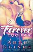 Book Cover Image. Title: Forever Too Far (Rosemary Beach Series), Author: Abbi Glines