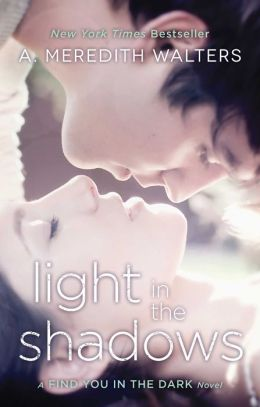 Light in the Shadows (Find You in the Dark Series #2)