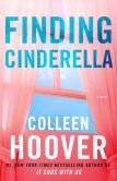 Book Cover Image. Title: Finding Cinderella:  A Novella, Author: Colleen Hoover