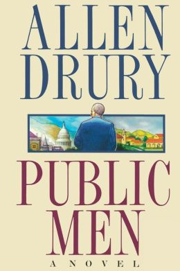Public Men: A NOVEL
