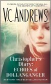 Book Cover Image. Title: Christopher's Diary:  Echoes of Dollanganger, Author: V. C. Andrews