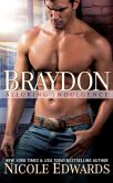 Book Cover Image. Title: Braydon, Author: Nicole Edwards