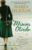 Book Cover Image. Title: Mision olvido (The Heart Has Its Reasons Spanish Edition):  Una novela, Author: Maria Duenas