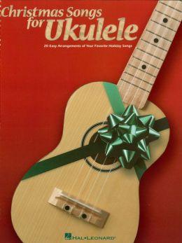 Christmas Songs for Ukulele (Songbook)