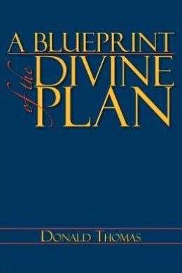 A Blueprint of the Divine Plan