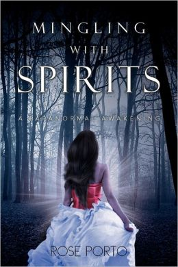 Mingling with Spirits: A Paranormal Awakening