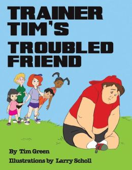 TRAINER TIM'S TROUBLED FRIEND