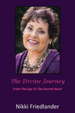 The Divine Journey: From the Ego to the Sacred Heart