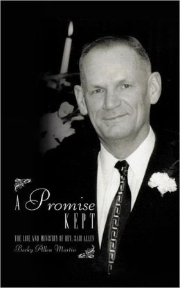 A Promise Kept: The Life and Ministry of REV. Sam Allen