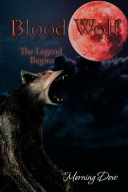Blood Wolf: The Legend Begins