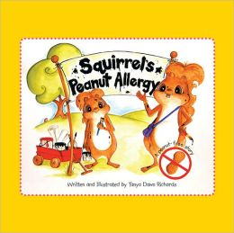 Squirrel's Peanut Allergy: A peanut-free story (PagePerfect NOOK Book)