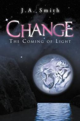 Change: The Coming of Light