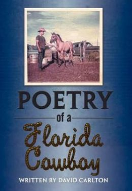 Poetry of a Florida Cowboy
