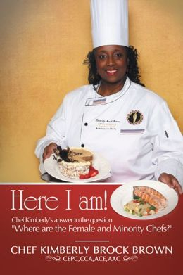Here I Am!: Chef Kimberly's answer to the question