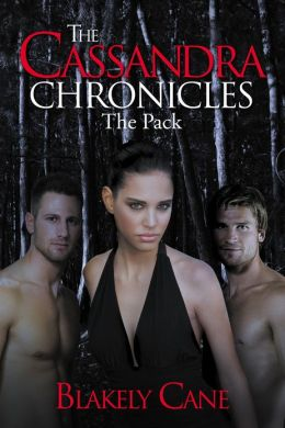 The Cassandra Chronicles: The Pack