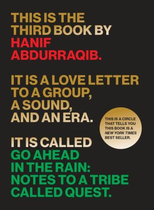 Book Go Ahead in the Rain: Notes to A Tribe Called Quest