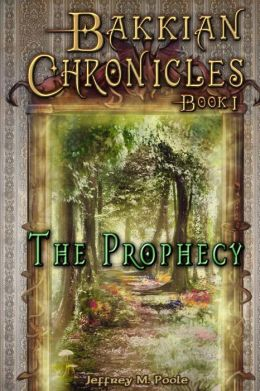Bakkian Chronicles, Book I - The Prophecy