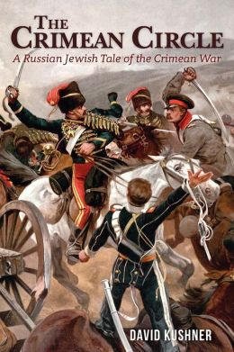 The Crimean Circle: A Russian Jewish Tale of the Crimean War