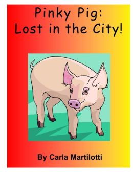 Pinky Pig: Lost in the City!